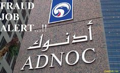 ADNOC Job SCAM,ADNOC Fraud Alert,Overseas FAKE Jobs,ADNOC Abu dhabi Job SCAM,Gulf Fake jobs SCAM,FAKE Gulf Job Alerts,How to Know Fake Jobs.