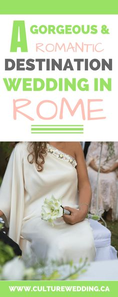 A GORGEOUS AND ROMANTIC DESTINATION WEDDING IN ROME. how to plan a wedding in rome. Where to get married in Rome. Places to get married in Rome. Destination weddings in Rome. #gettingmariedinrome #rome #romewedding
