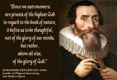 Enjoy 33 top Johannes Kepler quotes on astronomy and other topics. Quotes by Johannes Kepler, German Astronomer. The soul of the newly born baby is. Johannes Kepler, Einstein, Christian Apologetics, Christian Quotes, Wise Words, Quotations, Bible Verses, Encouragement, Inspirational Quotes