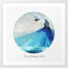I'm a January girl Art Print by Dotiee - $20.00