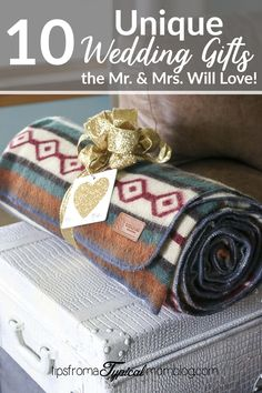 10 Unique Wedding Gifts the Mr and Mrs will Love. gifts for bride and groom 10 Unique Wedding Gifts the Bride and Groom will Love and Use - Tips from a Typical Mom Inexpensive Wedding Gifts, Cheap Wedding Gifts, Creative Wedding Gifts, Funny Wedding Gifts, Homemade Wedding Gifts, Custom Wedding Gifts, Personalized Wedding Gifts, Bohemian Wedding Gifts, Wedding Favors