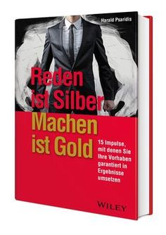Bild vergrößern: Neuer Business-Ratgeber: Reden ist Silber, Machen ist Gold Impulse, Joker, Gold, Movie Posters, Movies, Fictional Characters, New Books, Knowledge, Silver