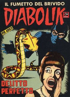Buy DIABOLIK (18): Delitto perfetto by  Angela e Luciana Giussani and Read this Book on Kobo's Free Apps. Discover Kobo's Vast Collection of Ebooks and Audiobooks Today - Over 4 Million Titles! Diabolik, Comic Covers, Yorkie, Audiobooks, This Book, 18th, Graphic Novels, Luigi, Iphone 11
