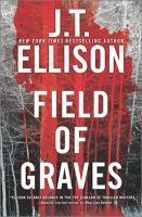 Field of Graves by J.T. Ellison