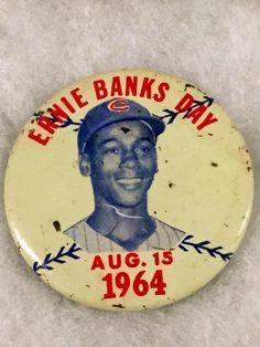Chi Cubs Ernie Banks Day Pin Aug 15, 1964~Baseball Hall of Fame HOF COLLECTIBLE