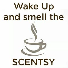 Scentsy - for anytime of the day. I never turn mine off :) https://tanyajorgenson.scentsy.us/