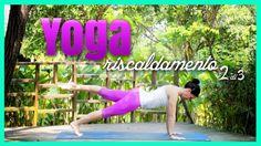 Yoga - Esercizi di Riscaldamento 2/3