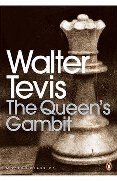 The Queen's Gambit (Penguin Modern Classics) Thea Queen, Barack Obama, Bobby Fischer, Kentucky, Books To Read, My Books, Penguin Modern Classics, The Gambit, Netflix