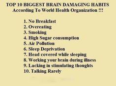 #BRAIN DAMAGING HABITS #health