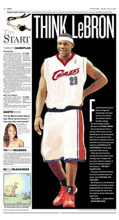 Iconic Plain Dealer pages show highlights from the amazing career of LeBron James.