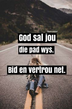Afrikaanse Quotes, Christian Quotes, Bible Verses, Spirituality, Faith, God, Motivation, Desktop Wallpapers, Blessings