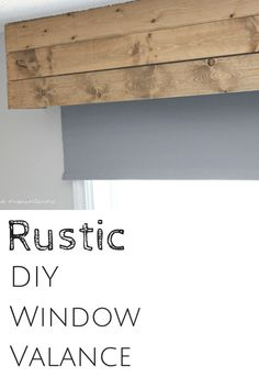 You'll never believe how simple it is to whip up this perfectly rustic DIY Window Valance in just minutes! - Home Decor Ideas Unique Home Decor, Home Decor Items, Wooden Valance, Window Cornices, Window Blinds, Window Coverings, Rustic Window Treatments, Cornice Box, Window Awnings