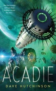 Acadie by Dave Hutchinson Book Review, Tor Novella