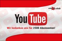 Wir bedanken uns für 2500 Abonnenten auf YouTube!