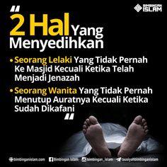 2 hal yang menyedihkan laki yang tidak pernah ke masjid kecuali setelah menjadi jenazah dan wanita yang tidak pernah menutupi auratnya kecuali ketika sudah dikafani image dakwah Doa Islam, Islam Muslim, Islam Quran, Pray Quotes, Best Quotes, Life Quotes, Islamic Inspirational Quotes, Islamic Quotes, Motivational Quotes