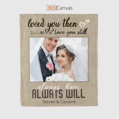 Featuring a romantic lyric, 'Loved you then, love you still, always have, always will', the photo blanket is a great way to tell your partner how you feel about them on wedding anniversary or Valentine's Day. With this blanket, you let them know that you will be by their side always and forever. On the blanket, you can upload a wedding photo and add names to make it more personal. Snuggle under it by the fireplace in cold winter evenings or use it as a decorative item in the living room.