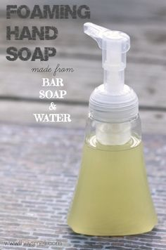 How to make Foaming Hand Soap from Bar Soap • Healthy Lifestyle Chicago Area Mom Blogger