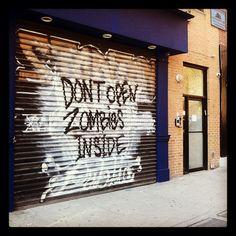 DON'T OPEN! ZOMBIES INSIDE!