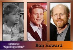 Ron Howard! From Opie Taylor to Richie Cunningham to brilliant director. You have to love this guy!