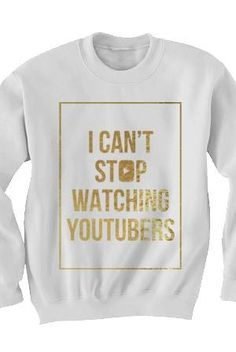 d43f29685fd4c3 Can t Stop Sweatshirt (Gold Foil on White) Outerwear - Tyler Oakley  Outerwear - Official Online Store on District Lines i want it so badly