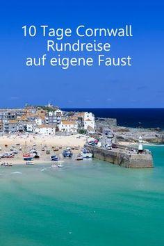 Ideen für eine Cornwall Rundreise auf eigene Faust - Der ultimative Guide.