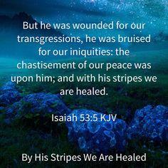 Isaiah 53:5 KJV