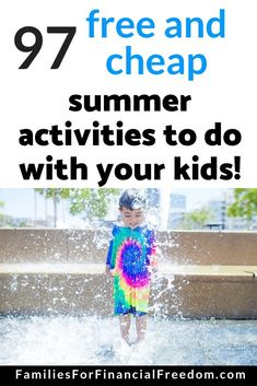97 Fun and Frugal Summer Activities for Kids! - Families for Financial Freedom Frugal Family, Frugal Living Tips, Frugal Tips, Frugal Recipes, Best Money Saving Tips, Ways To Save Money, Money Tips, Saving Money, Summer Activities For Kids