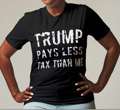 Excited to share the latest addition to my #etsy shop: Trump pays less tax than me Unisex Jersey Short Sleeve Tee Darwin Awards, New President, Jersey Shorts, Pin Image, Short Sleeve Tee, Marketing And Advertising, Tees, Shirts, Etsy Shop