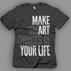 T Shirt Design Ideas Pinterest 25 wicked t shirt designs Make Smart Choices In Your Life Beauty In Art Smartchoices Inspirational Shirt Designsgraphic Teest