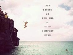 Life begins at the end of your comfort zone. thedailyquotes.com