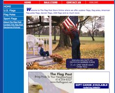 The Flag Post Store Online where we offer outdoor flags, flag poles, American flag poles flags, banner flags, USA flags and so much more.    Designed by: WebChick.com