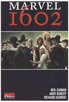 Amazon.fr - Marvel 1602 - Neil Gaiman, Andy Kubert, Richard Isanove - Livres