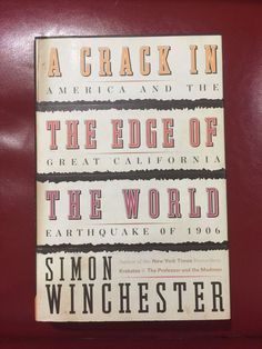 A Crack in the Edge of the World by Simon Winchester Signed First Edition