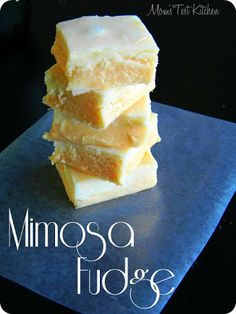 Mimosa Fudge from Mom's Test Kitchen Delicious Fudge Recipe, Fudge Recipes, Candy Recipes, Sweet Recipes, Dessert Recipes, Mimosas, Yummy Treats, Sweet Treats, Brownies