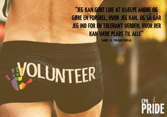 I en af vores modulopgaver lavede vi en kampagne for Copenhagen Pride, som skulle tiltrække flere frivillige.  Denne plakat var et af mine forslag med en lidt mere provokerende tilgang.