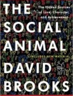 The Social Animal: The Hidden Sources of Love, Character, and Achievement by David Brooks pdf download ==> http://www.aazea.com/book/the-social-animal-the-hidden-sources-of-love-character-and-achievement-by-david-brooks/