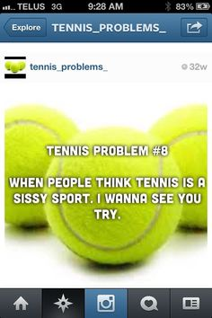Tennis is literally the hardest sport I've tried to play I think