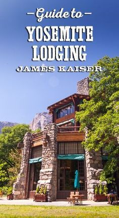 Complete guide to the best lodging in Yosemite National Park, including rustic lodges and budget hotels just outside the park.