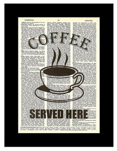 Coffee Served Here Coffee Cup Art altered art dictionary page illustration book print Buy 3 get 1 FREE via Etsy