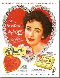 A gorgeous Elizabeth Taylor for candy by Whitman's Chocolate vintage ad