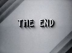 The End.  Google Image Result for http://www.blanaid.com/wp-content/uploads/2011/02/571543296_e7e9c04f30_z.jpg