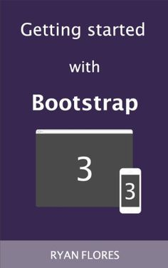 TOPSELLER! Getting Started with Bootstrap 3 $2.99