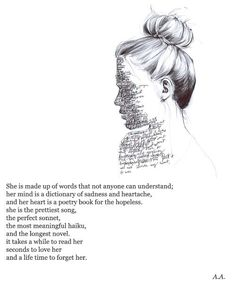 It takes a while to read her Seconds to love her And a lifetime to forget her