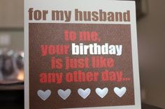 """significant other card idea..inside says """"...all i can think about is you. happy birthday love you."""""""