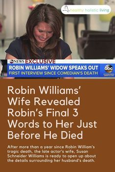 In an exclusive interview with abc News, Susan surprises the public with the fact that Robin's depression was only one symptom of a much bigger underyling condition. #robinwilliams #parkinson'slewybodydementia #depression #healthyliving