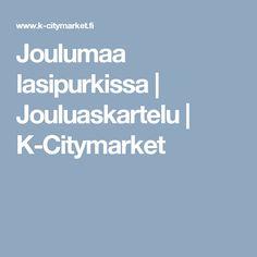 Joulumaa lasipurkissa   Jouluaskartelu   K-Citymarket