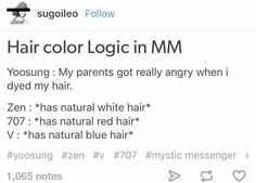 I mean red hair is natural and Zen's albino but V please explain