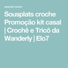Sousplats croche Promoção kit casal   Crochê e Tricô da Wanderly   Elo7