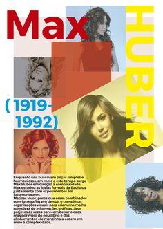 Max Huber - Fez parte do Estilo Suiço / Estilo tipográfico internacional. Mantinha a ordem em meio a complexidade! Junção de fotografias, cores matizes e tipografias em uma organização feita pelo complexo sistema de grid.