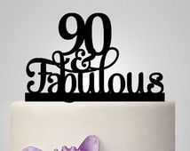 90th And Fabulous Cake Topper Birthday Party Decoration Acrylic